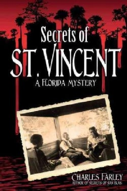 Secrets of St. Vincent: A Florida Mystery (Paperback)