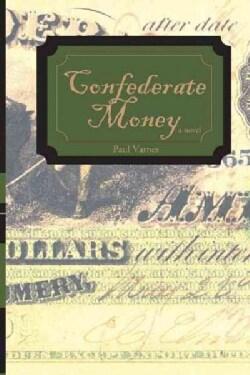 Confederate Money (Paperback)
