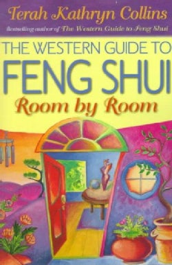 The Western Guide to Feng Shui: Room by Room (Paperback)
