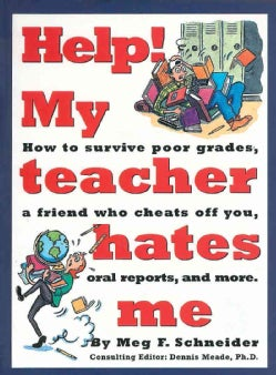 Help! My Teacher Hates Me (Paperback)
