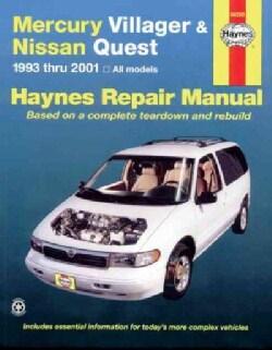 Mercury Villager & Nissan Quest Automotive Repair Manual: All Mercury Villager and Nissan Quest Models 1993 Throu... (Paperback)