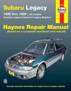 Subaru Legacy Automotive Repair Manual: All Legacy models 1990 through 1999 Includes Legacy Outback and Legacy Rr... (Paperback)