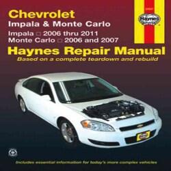 Haynes Chevrolet Impala & Monte Carlo: All Chevrolet Impala Models 2006 Through 2011, All Chevrolet Monte Carlo M... (Paperback)