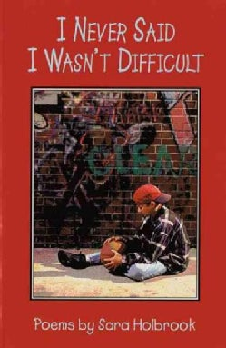 I Never Said I Wasn't Difficult: Poems (Paperback)