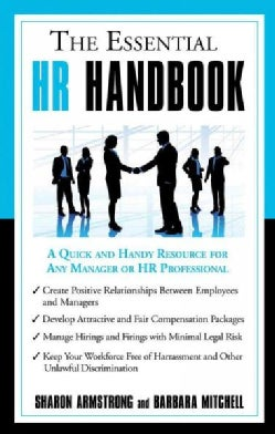 The Essential HR Handbook: A Quick and Handy Resource for Any Manager or HR Professional (Paperback)