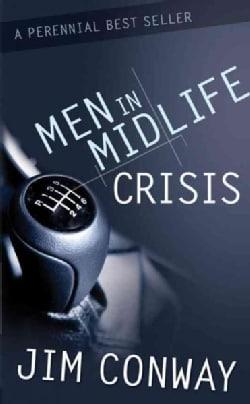 Men in Midlife Crisis (Paperback)