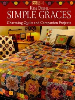 Simple Graces: Charming Quilts and Companion Projects (Paperback)