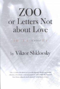 Zoo or Letters Not About Love (Paperback)