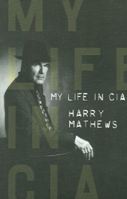 My Life In Cia: A Chronicle Of 1973 (Paperback)