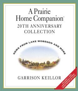 A Prairie Home Companion: 20th Anniversary Collection (CD-Audio)