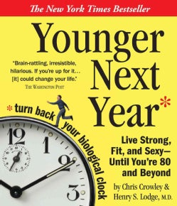Younger Next Year: Live Strong, Fit, and Sexy - Until You're 80 and Beyond (CD-Audio)