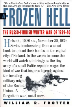 A Frozen Hell: The Russo-Finnish Winter War of 1939-40 (Paperback)