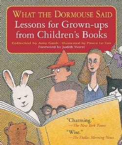 What The Dormouse Said: Lessons For Grown-ups From Children's Books (Paperback)