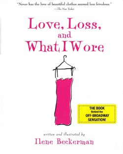 Love, Loss, And What I Wore (Paperback)