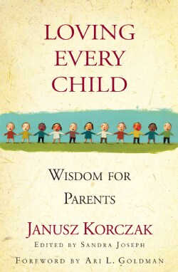 Loving Every Child: Wisdom for Parents (Hardcover)