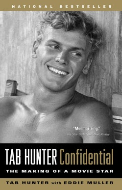 Tab Hunter Confidential: The Making of a Movie Star (Paperback)