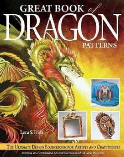 Great Book of Dragon Patterns: The Ultimate Design Sourcebook for Artists and Craftspeople (Paperback)