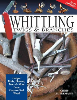Whittling Twigs and Branches (Paperback)