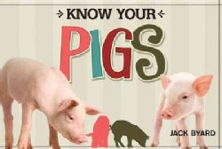 Know Your Pigs (Paperback)