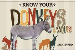 Know Your Donkeys & Mules (Paperback)