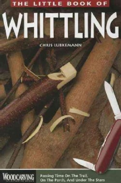 The Little Book of Whittling (Paperback)