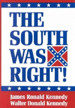 The South Was Right! (Hardcover)