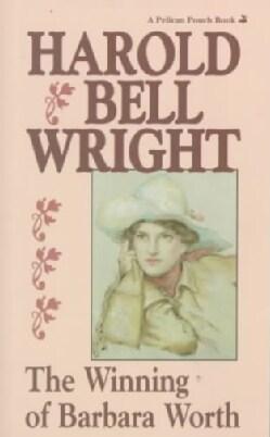 The Winning of Barbara Worth (Paperback)