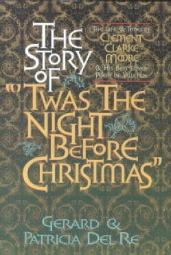 The Story of Twas the Night Before Christmas