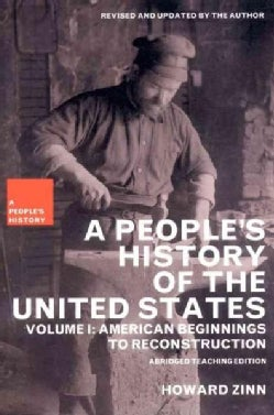 A People's History of the United States: American Beginnings to Reconstruction (Paperback)