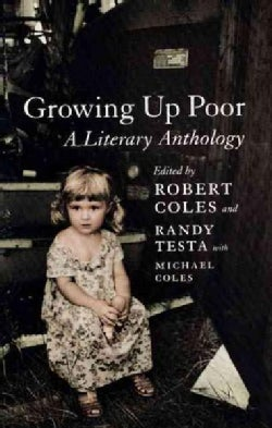 Growing Up Poor: A Literary Anthology (Paperback)