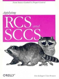 Applying Rcs and Sccs: From Source Control to Project Control (Paperback)