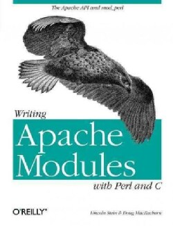 Writing Apache Modules With Perl and C (Paperback)