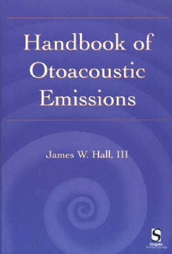 Handbook of Otoacoustic Emissions (Paperback)