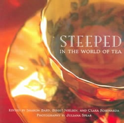 Steeped in the World of Tea (Paperback)