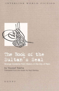 Book of the Sultan's Seal: Strange Incidents from History in the City of Mars (Paperback)