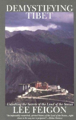 Demystifying Tibet: Unlocking the Secrets of the Land of the Snows (Paperback)