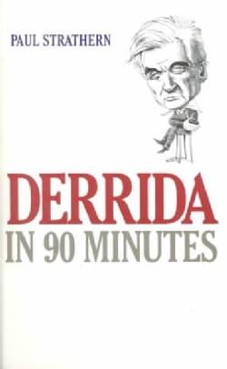 Derrida in 90 Minutes (Paperback)