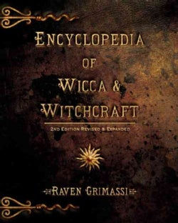 Encyclopedia of Wicca & Witchcraft (Paperback)