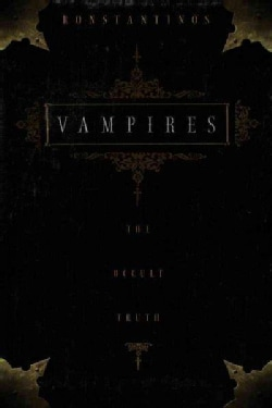 Vampires: The Occult Truth (Paperback)