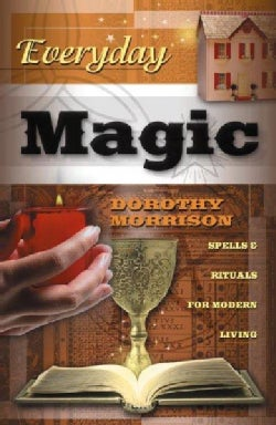 Everyday Magic: Spells & Rituals for Modern Living (Paperback)