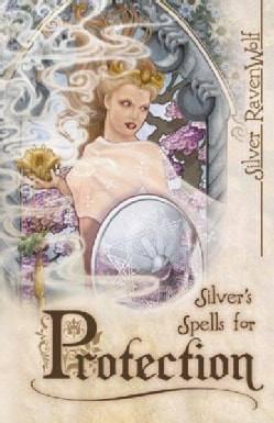Silver's Spells for Protection (Paperback)