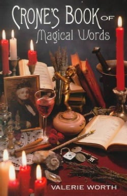 Crone's Book of Magical Words (Paperback)