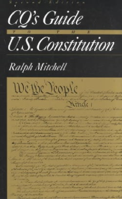 Cq's Guide to the U.S. Constitution (Paperback)