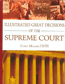 Illustrated Great Decisions Of The Supreme Court (Hardcover)