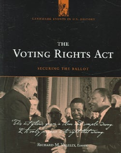 The Voting Rights Act: Securing The Ballot (Hardcover)