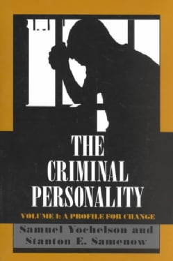 The Criminal Personality: A Profile for Change (Paperback)