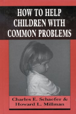 How to Help Children With Common Problems (Hardcover)