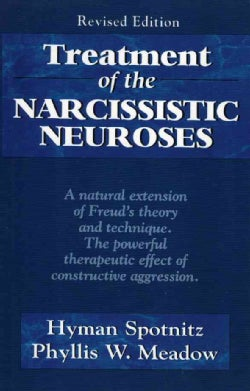 Treatment of the Narcissistic Neuroses (Paperback)
