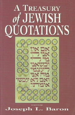 A Treasury of Jewish Quotations (Paperback)