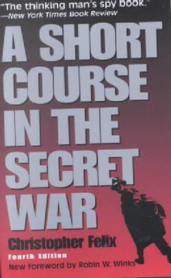 A Short Course in the Secret War (Paperback)